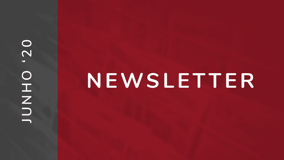 Ribeiro da Cunha & Associados SROC - newsletter junho 2020
