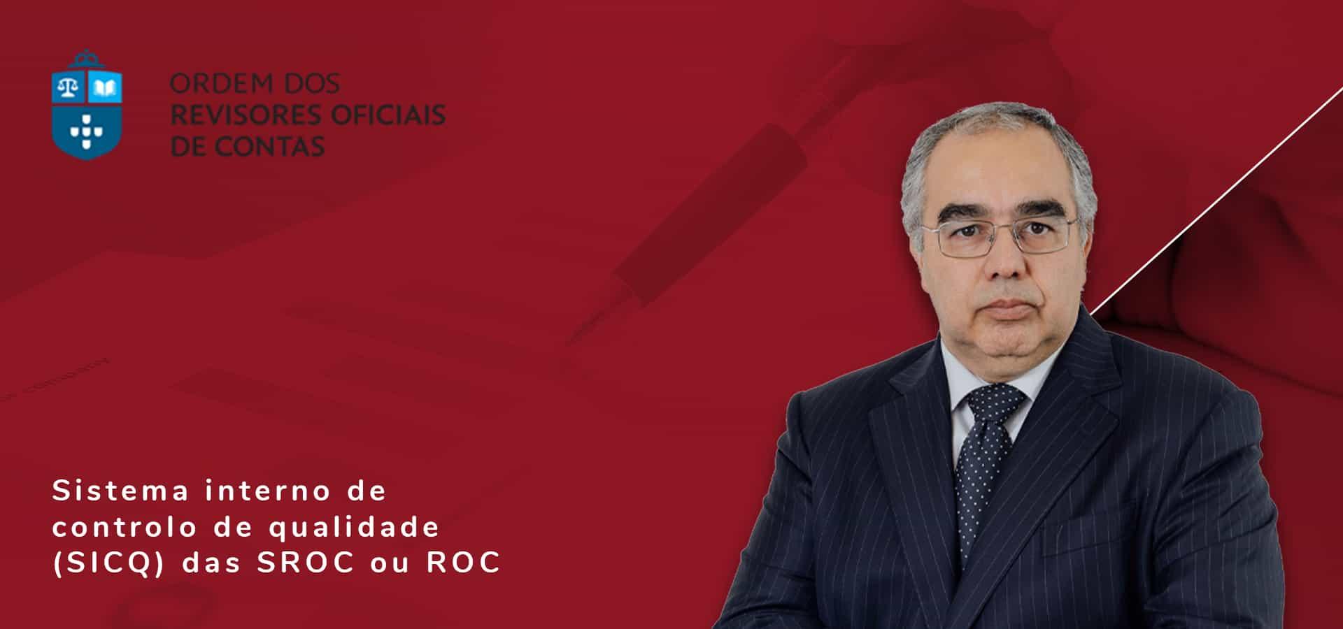 Raul Fernandes no Sistema interno de controlo de qualidade (SICQ) das SROC ou ROC